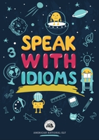 Speak with Idioms